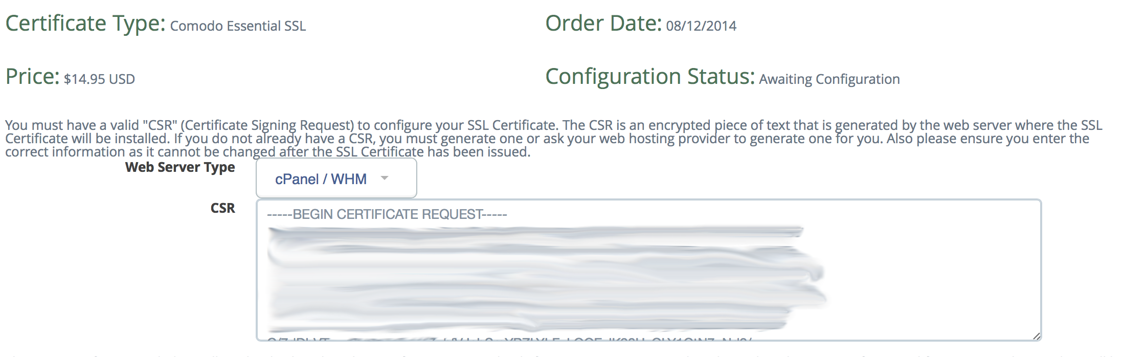 Entering in CSR generated in previous steps and selecting the server type for the SSL Certificate